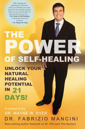 The Power of Self-Healing by Dr. Fabrizio Mancini