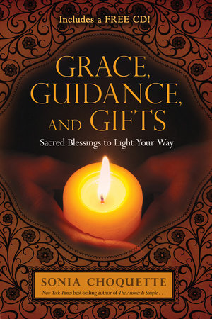 Grace, Guidance, and Gifts by Sonia Choquette