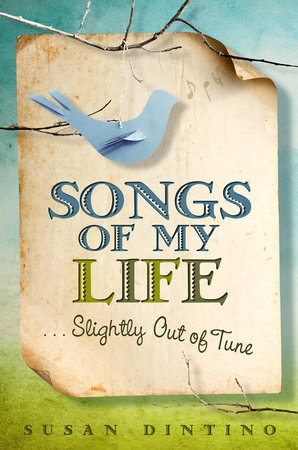 Songs of My Life#Slightly Out of Tune by Susan Dintino