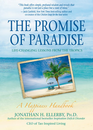 The Promise of Paradise by Jonathan Ellerby, Ph.D.