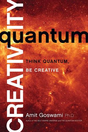 Quantum Creativity by Amit Oswami