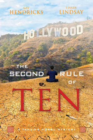 The Second Rule Of Ten by Gay Hendricks, Ph.D. and Tinker Lindsay