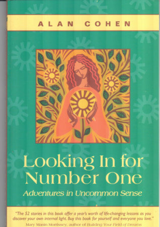 Looking In for Number One (Alan Cohen title) by Alan Cohen