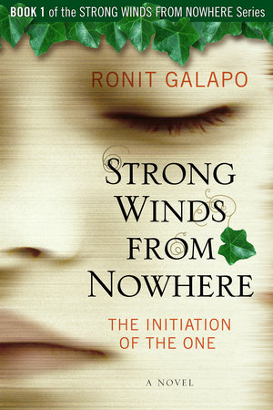 Strong Winds from Nowhere by Ronit Galapo