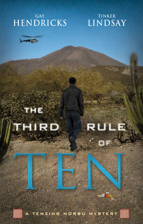 The Third Rule Of Ten by Gay Hendricks, Ph.D. and Tinker Lindsay