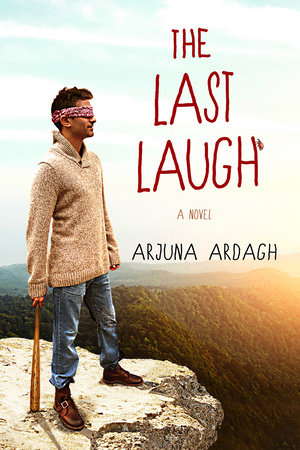 The Last Laugh by Arjuna Ardagh