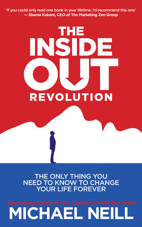 The Inside-Out Revolution by Michael Neill