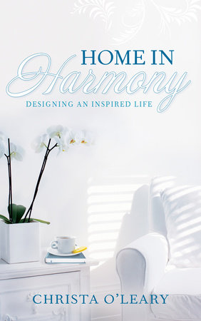 Home in Harmony by Christa O'Leary