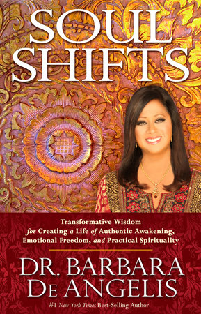 Soul Shifts by Dr. Barbara Deangelis