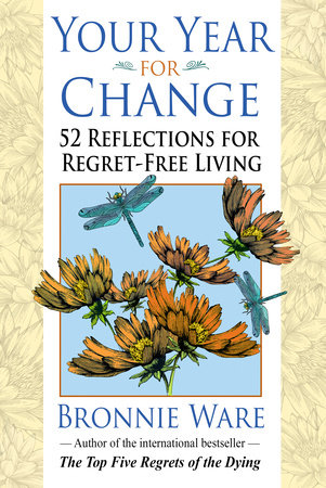 Your Year for Change by Bronnie Ware