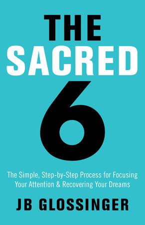 The Sacred 6 by JB Glossinger