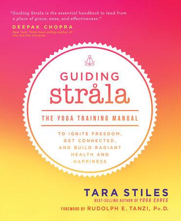 Guiding Strala by Tara Stiles