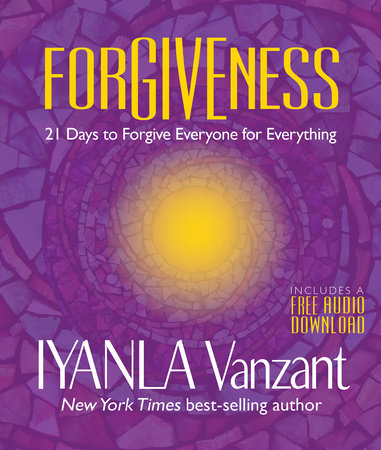 Forgiveness by Iyanla Vanzant