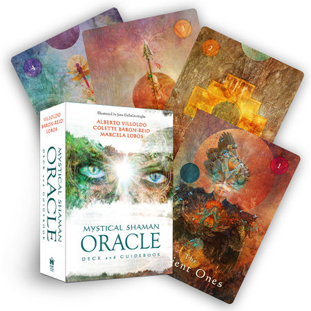 Mystical Shaman Oracle Cards by Alberto Villoldo and Colette Baron-Reid