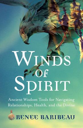 Winds of Spirit by Renee Baribeau