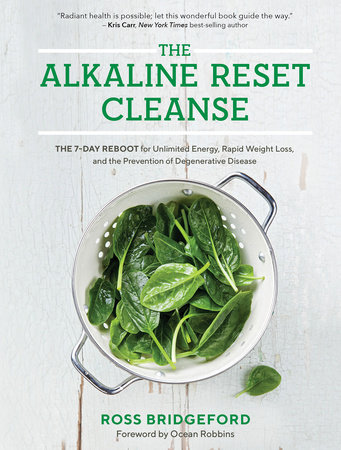 The Alkaline Reset Cleanse by Ross Bridgeford