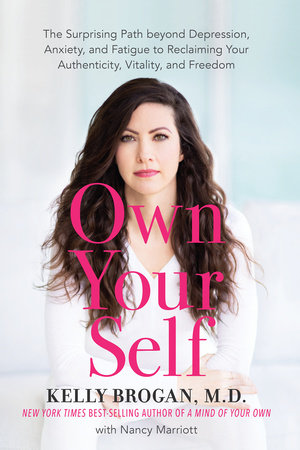 Own Your Self by Kelly Brogan