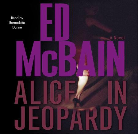 Alice in Jeopardy by Ed McBain