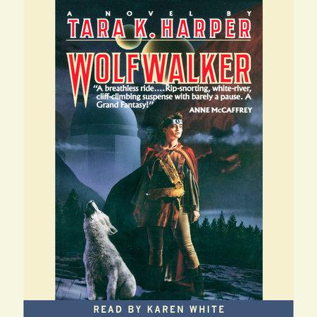 Wolfwalker by Tara K. Harper