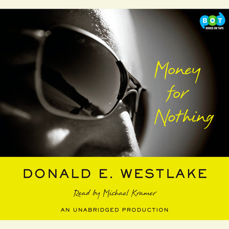 Money For Nothing by Donald E. Westlake