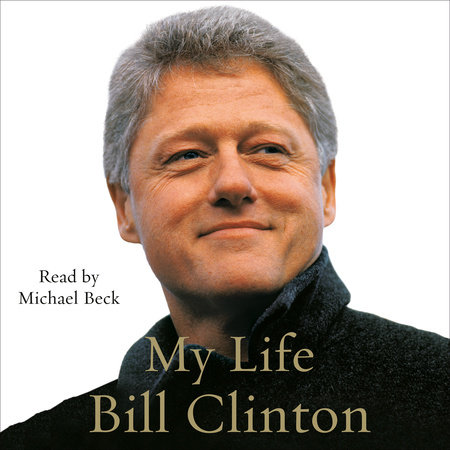 My Life (Part A) by Bill Clinton