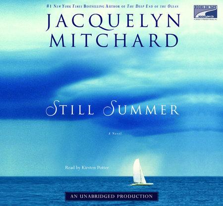 Still Summer by Jacquelyn Mitchard