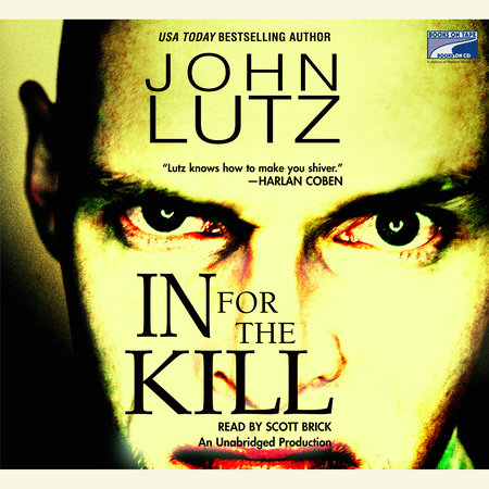 In For the Kill by John Lutz