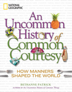 An Uncommon History of Common Courtesy
