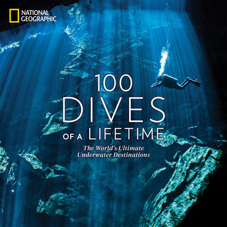 100 Dives of a Lifetime by Carrie Miller