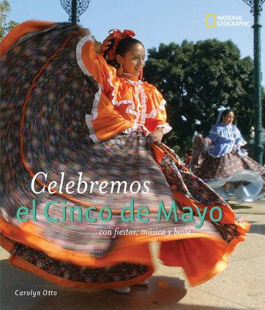 Celebremos el Cinco de Mayo