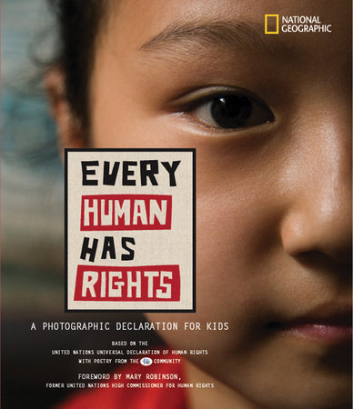 Every Human Has Rights by National Geographic