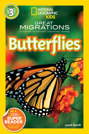 National Geographic Readers: Great Migrations Butterflies by Laura Marsh