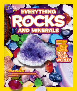 National Geographic Kids Everything Rocks and Minerals