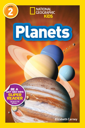 National Geographic Readers: Planets by Elizabeth Carney