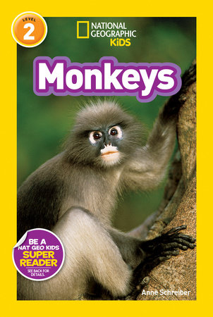 National Geographic Readers: Monkeys by Anne Schreiber