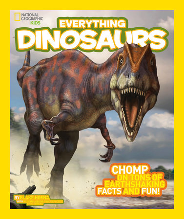 National Geographic Kids Everything Dinosaurs