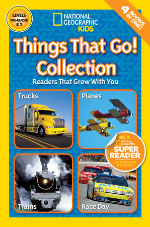 National Geographic Readers: Things That Go Collection by National Geographic