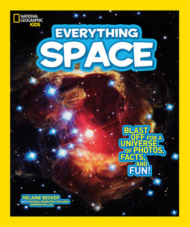 National Geographic Kids Everything Space by Helaine Becker