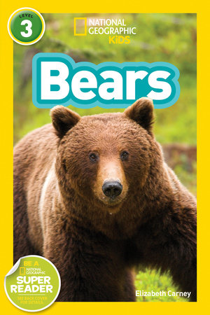 National Geographic Readers: Bears by National Geographic Kids