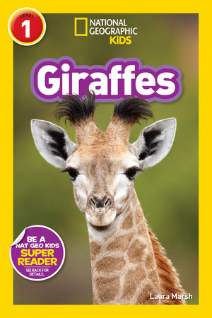 National Geographic Readers: Giraffes by Laura Marsh