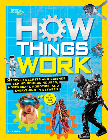 How Things Work by T.J. Resler