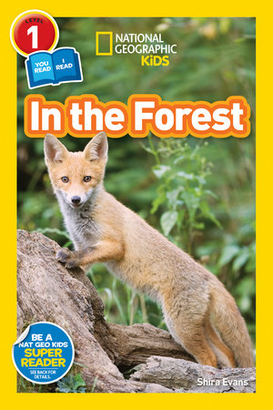 National Geographic Readers: In the Forest by Shira Evans