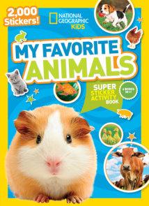 National Geographic Kids My Favorite Animals Super Sticker Activity Book
