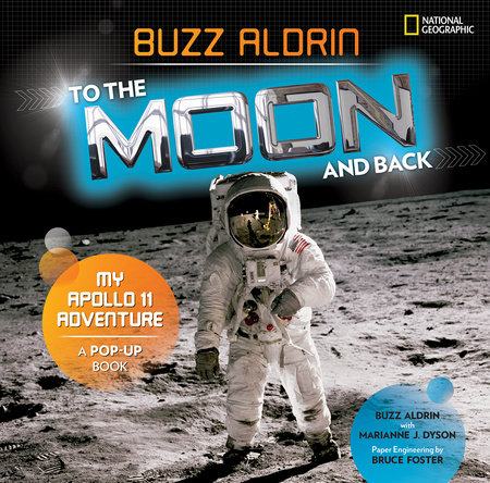 To the Moon and Back by Buzz Aldrin and Marianne Dyson
