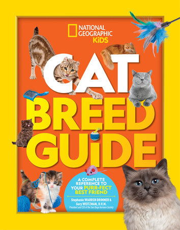 Cat Breed Guide by Stephanie Warren Drimmer and Gary Weitzman