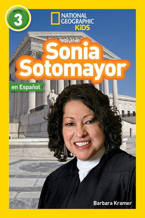 National Geographic Readers: Sonia Sotomayor (L3, Spanish) by Barbara Kramer