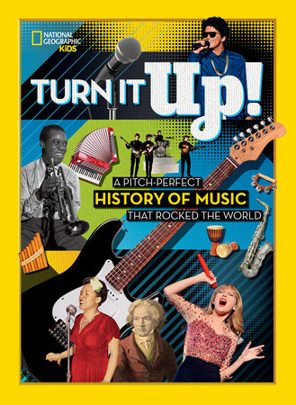 Turn It Up! by National Geographic, Kids