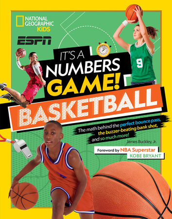 It's a Numbers Game! Basketball by James Buckley, Jr.