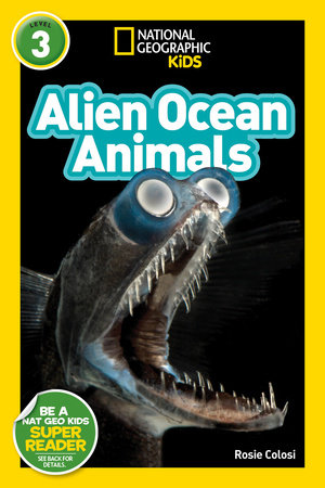 National Geographic Readers: Alien Ocean Animals (L3)