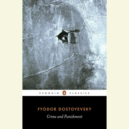 Crime and Punishment by Fyodor Dostoyevsky; Translated with an Introduction and Notes by David McDuff; Illustrated by Coralie Bickford-Smith
